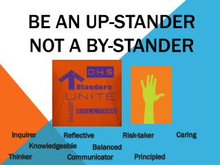 Be an Up-Stander not a By-Stander