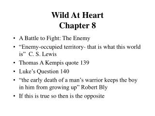 Wild At Heart  Chapter 8