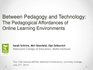 Between Pedagogy and Technology:  The Pedagogical Affordances  of  Online  Learning  Environments