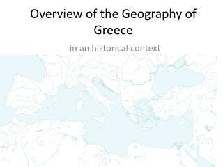Overview of the Geography of Greece