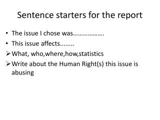 Sentence starters for the report