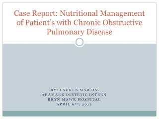 Case Report: Nutritional Management of Patient's with Chronic Obstructive Pulmonary Disease