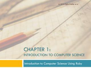 Chapter 1:  Introduction to Computer Science