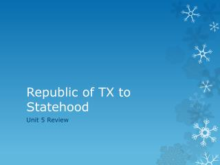 Republic of TX to Statehood