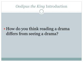 Oedipus the King  Introduction