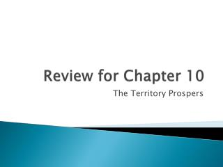 Review for Chapter 10