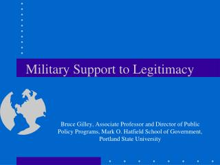 Military Support to Legitimacy