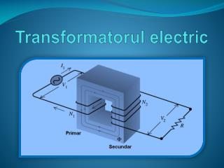 Transformatorul electric