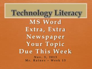 T echnolog y Literacy