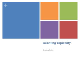 Debating Topicality