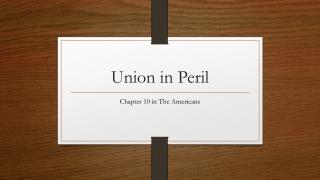 Union in Peril