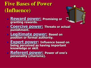 Five Bases of Power  (Influence)