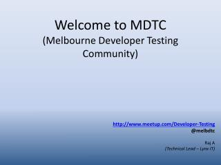 Welcome to MDTC (Melbourne Developer Testing Community)