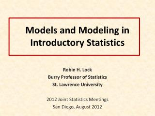 Models and Modeling in Introductory Statistics
