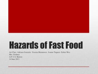 Hazards of Fast Food