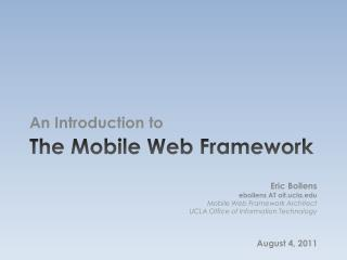 The Mobile Web Framework