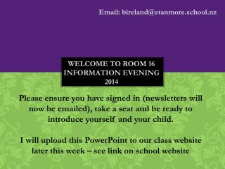 Welcome to room 16 information evening 2014