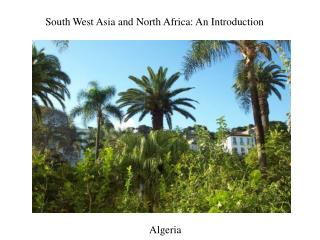 South West Asia and  North Africa: An Introduction