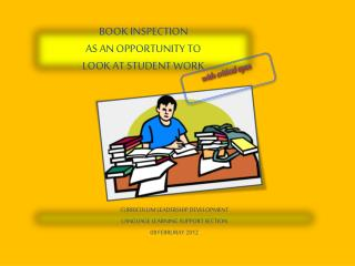 BOOK INSPECTION AS AN OPPORTUNITY TO  LOOK AT STUDENT WORK