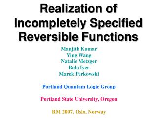 Realization of Incompletely Specified Reversible Functions