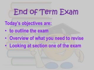 End of Term Exam