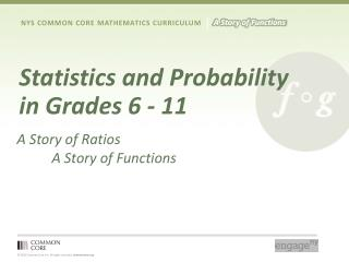 Statistics and Probability  in Grades 6 - 11