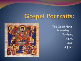 Gospel Portraits: