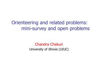 Orienteering and related problems:   	mini-survey and open problems