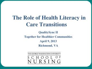 The Role of Health Literacy in Care Transitions
