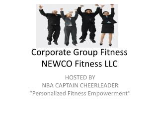 Corporate Group Fitness NEWCO Fitness LLC