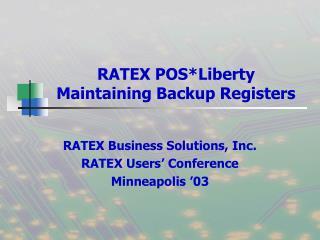 RATEX POS*Liberty Maintaining Backup Registers