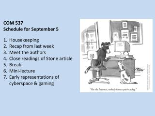 COM 537 Schedule for  S eptember 5 Housekeeping Recap from last week Meet the authors