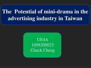 The Potential of mini-drama in the advertising industry in Taiwan