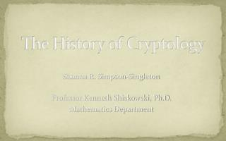 The History of Cryptology