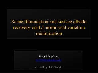 Scene illumination and surface  albedo  recovery via L1-norm total variation minimization