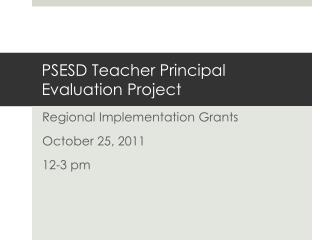 PSESD Teacher Principal Evaluation Project
