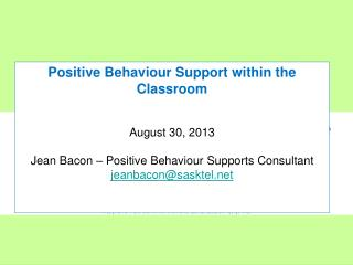 Part 5: Game Changers: Preventing and Responding to Problem  Behaviours  in the Classroom