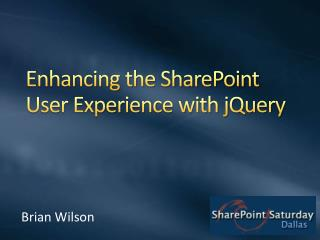 Enhancing the SharePoint User Experience with jQuery