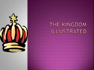 The kingdom illustrated