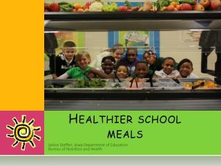 Healthier school meals