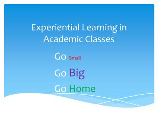 Experiential Learning in Academic Classes