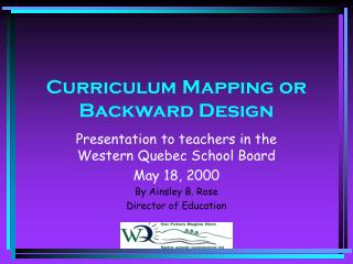 Curriculum Mapping or Backward Design