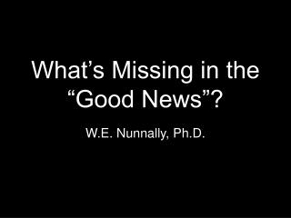 "What's Missing in the ""Good News""?"