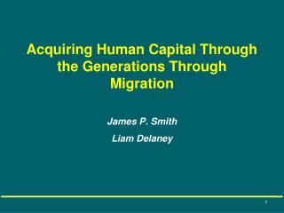 Acquiring Human Capital Through the Generations Through Migration