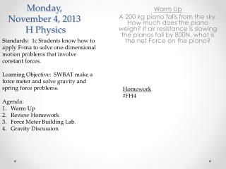 Monday,  November 4,  2013  H Physics