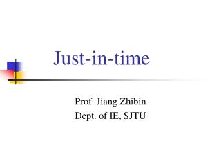 Just-in-time