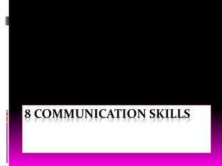 8 Communication Skills