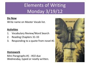 Elements of Writing Monday 3/19/12
