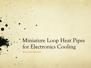 Miniature Loop Heat Pipes for Electronics Cooling
