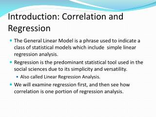 Introduction:  Correlation and Regression